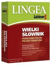 Lexicon 5 Wielki słownik francusko-polski i polsko-francuski LINGEA
