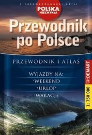 PRZEWODNIK PO POLSCE. POLSKA NIEZWYKŁA. przewodnik i atlas 1:750 000 DEMART