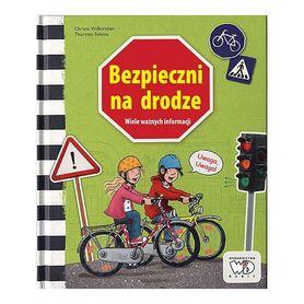 BEZPIECZNI NA DRODZE Książka edukacyjna dla dzieci wyd. DEBIT