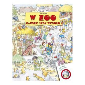 W ZOO ZAWSZE JEST WESOŁO książeczka dla dzieci z serii ZGADYWANKI ZNAJDYWANKI wyd. DEBIT