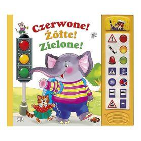 CZERWONE ŻÓŁTE ZIELONE ! dźwiękowa książeczka dla dzieci wyd. DEBIT