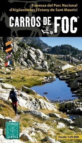 CARROS DE FOC AIGUESTORTES NP - ESTANY SE SANT MAUURICI mapa turystyczna 1:25 000 ALPINA