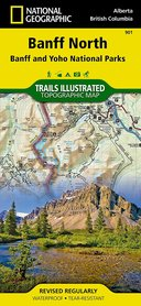 BANFF PÓŁNOC - BANFF I YOHO NP 901 Banff North - Banf and Yoho NP wodoodporna mapa turystyczna 1:100 000 NATIONAL GEOGRAPHIC