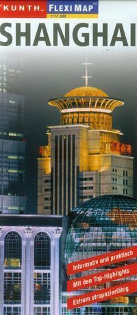 SZANGHAJ plan miasta laminowany 1:17 500 KUNTH