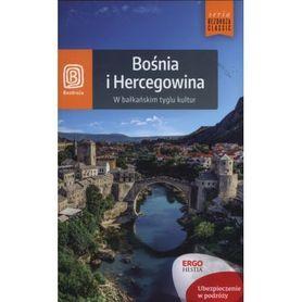 BOŚNIA I HERCEGOWINA W bałkańskim tyglu kultur PRZEWODNIK BEZDROŻA
