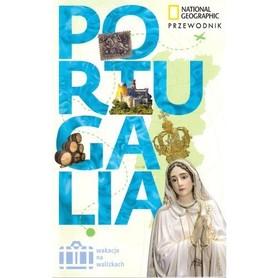 PORTUGALIA Wakacje na walizkach przewodnik NATIONAL GEOGRAPHIC