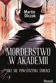 MORDERSTWO W AKADEMII M. Olczak PASCAL