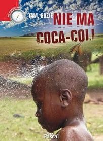 TAM, GDZIE NIE MA COCA-COLI M. Mińkowski PASCAL