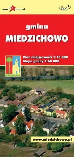 MIEDZICHOWO mapa gminy i miasta 1:60 000 1:15 000 CARTOMEDIA