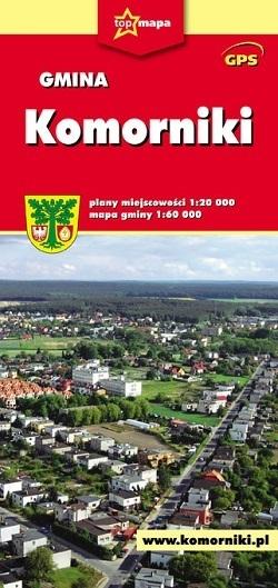 KOMORNIKI mapa gminy i plan miasta 1:60 000 1 :20 000 CARTOMEDIA