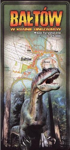 BAŁTÓW w krainie dinozaurów mapa turystyczna 1:25 000 CARTOMEDIA