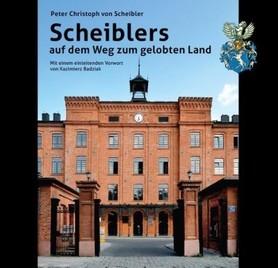 Scheiblers auf dem Weg zum gelobten Land, Peter von Scheibler i Kazimierz Badziak