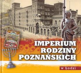 Imperium rodziny Poznańskich w Łodzi HAMAL