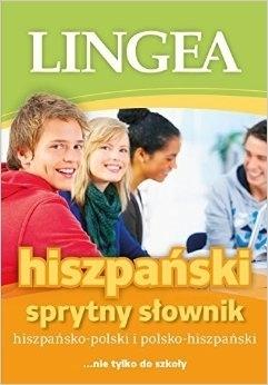 Hiszpańsko-polski i polsko-hiszpański sprytny słownik LINGEA