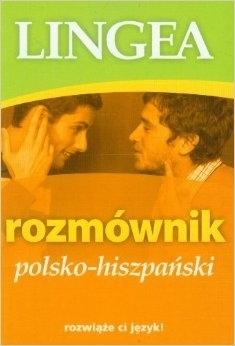 Rozmównik polsko – hiszpański LINGEA