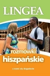 Rozmówki hiszpańskie. Z nami się dogadacie wyd. 2 LINGEA