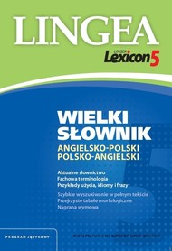 Lexicon 5 Wielki słownik angielsko-polski i polsko-angielski LINGEA