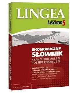 Lexicon 5 Ekonomiczny słownik francusko-polski i polsko-francuski LINGEA