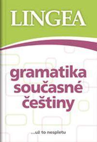 Gramatyka współczesnego języka czeskiego (Gramatika současné češtiny) LINGEA