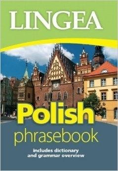 Rozmówki polskie (Polish phrasebook) LINGEA