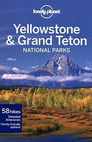YELLOWSTONE & GRAND TETON 3 przewodnik LONELY PLANET