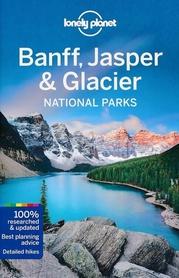 BANFF, JASPER & GLACIER przewodnik LONELY PLANET