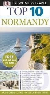 NORMANDY NORMANDIA przewodnik TOP 10 DK