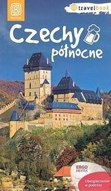 CZECHY PÓŁNOCNE Travel Book przewodnik BEZDROŻA