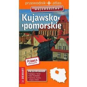 KUJAWSKO-POMORSKIE przewodnik DEMART 2018/2019 POLSKA NIEZWYKŁA