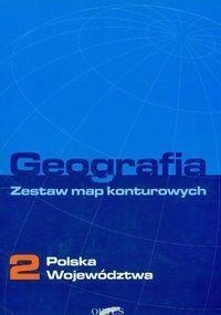 Geografia 2 Zestaw map konturowych Polska województwa