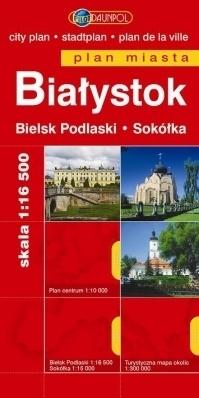 BIAŁYSTOK BIELSK PODLASKI SOKÓŁKA plan miasta 1:16 500 DAUNPOL