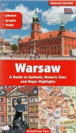 WARSZAWA przewodnik po symbolach, zabytkach i atrakcjach GAUSS j. angielski 2016