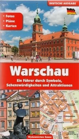 WARSZAWA przewodnik po symbolach, zabytkach i atrakcjach GAUSS j. niemiecki