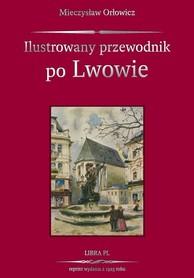 Ilustrowany przewodnik po LWOWIE LIBRA