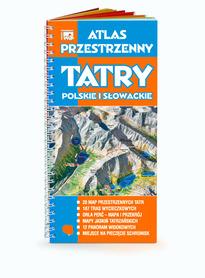 TATRY Atlas przestrzenny TATRY Polskie i Słowackie 2014 WIT