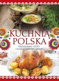 KUCHNIA POLSKA przystawki zupy dania główne desery SBM