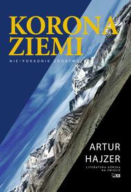 KORONA ZIEMI NIE-PORADNIK ZDOBYWCY Artur Hajzer STAPIS