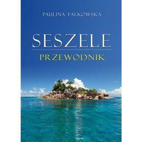 SESZELE przewodnik Paulina Falkowska POLIGRAF