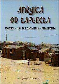 AFRYKA OD ZAPLECZA Maroko - Sahara Zachodnia - Mauretania POLIGRAF