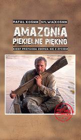 AMAZONIA PIEKIELNE PIĘKNO BERNARDINUM