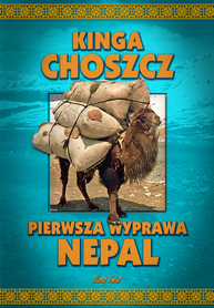 PIERWSZA WYPRAWA NEPAL Kinga Choszcz  BERNARDINUM