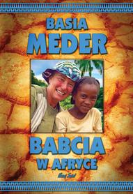 BABCIA W AFRYCE Basia Meder  BERNARDINUM