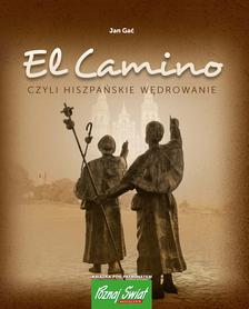 EL CAMINO czyli Hiszpańskie wędrowanie BERNARDINUM