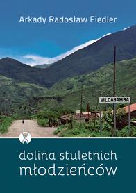 DOLINA STULETNICH MŁODZIEŃCÓW BERNARDINUM