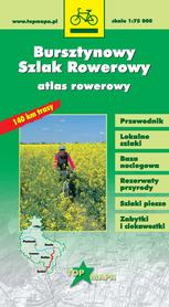 BURSZTYNOWY SZLAK ROWEROWY atlas rowerowy 1:75 000 CARTOMEDIA