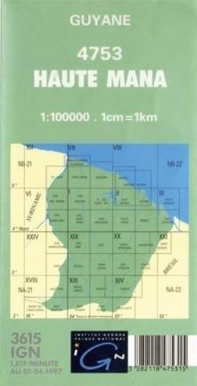 HAUTE MANA GUJANA FRANCUSKA 4753 mapa topograficzna 1:100 000 IGN