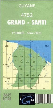 GRAND - SANTI GUJANA FRANCUSKA 4752 mapa topograficzna 1:100 000 IGN