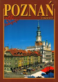POZNAŃ I OKOLICE album 200 fotografii FESTINA j. polski