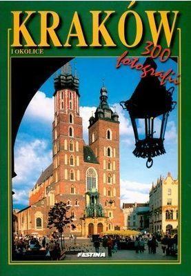 KRAKÓW I OKOLICE album 300 fotografii FESTINA j. polski