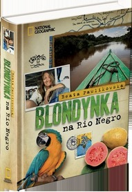 BLONDYNKA NA RIO NEGRO National Geographic